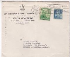 LIBRERIA Y CASA EDITORIAL JESUS MONTERO-COMMERCIAL ENVELOPE CIRCULEE 1933 HABANA, CUBA TO BUENOS AIRES - BLEUP - México