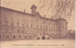 CPA - Pensionnat Du Parc De SANTIFONTAINE - Internat Du Lycée Jeanne D'arc à NANCY - Nancy