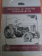 FERGUSON 65 TRACTOR, INSTRUCTION BOOK, INDUSTRIJA MAŠINA I TRAKTORA, BEOGRAD 1958 - Books, Magazines, Comics