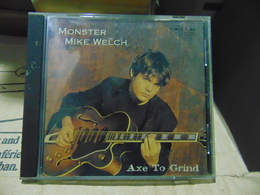 Monster Mike Welch- Axe To Grind - Rock