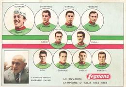 LEGNANO-LA SQUADRA CAMPIONE D'ITALIA ANNO 1963-1964-CARTOLINA NON VIAGGIATA - Ciclismo