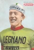 LEGNANO-ADRIANO DURANTE-CARTOLINA NON VIAGGIATA ANNO 1963 - Cycling