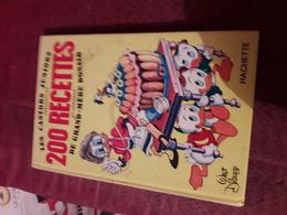 Disney Les Castors Juniors Presentent 200 Recettes Et Conseils De Grand Mere Donald   Hachette - Mickey - Autres