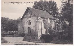 27 Eure -  Environs De SERQUIGNY - Chapelle St-Eloi - Serquigny