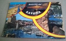 SALUTI DA SAVONA   (278) - Saluti Da.../ Gruss Aus...