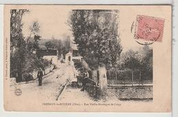 60 - FRESNOY LA RIVIÈRE - Rue Vieille-Montagne De Crépy Animée - Francia