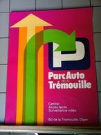 Affiches - Dijon  Pub Parc Auto De La Tremouille - Affiches