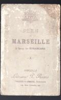 Marseille (12 Bouches Du Rhône)  Plan à Usage Des étrangers - Cartes Routières