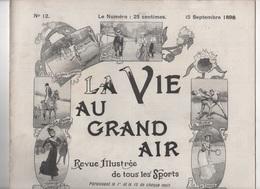 VIE AU GRAND AIR - 15 09 1898 TENNIS ETRETAT - NATATION SEINE PARIS - DRESSAGE CHIEN DE CHASSE - CYCLISME INTER-MAGASINS - Livres, BD, Revues