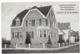 KONSTANZ - Landwirtschaftliche Beamten-Schule Kurzrickenbach - Konstanz