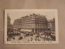 PARIS Grand Hôtel Terminus Rue St Lazare Animée Carte Postale France - Notre Dame De Paris