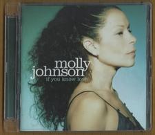 CD 13 TITRES MOLLY JOHNSON IF YOU KNOW LOVE  BON ETAT & RARE - Jazz