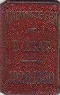 T.RARE CARTE DE LIBRE CIRCULATION RESEAU.1ERE CLASSE.CHEMINS DE FER DE L ETAT.1926 A 1930.BON ETAT .A SAISIR - Titres De Transport