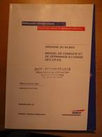 SNCF Manuel De Conduite Et De Dépannage  De La Draisine DU 94 BGV Chemin De Fer Train 2003 - Chemin De Fer & Tramway