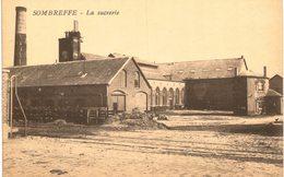 SOMBREFFE La Sucrerie - Sombreffe
