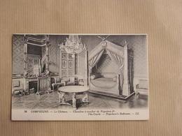 COMPIEGNE Le Château Chambre à Coucher Napoléon 1er Département De L'Oise  60 Carte Postale France CPA - Compiegne