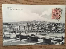 CPA , Genova, Il Ponte Pila E Piazza G.Verdi, écrite En 1907, Timbre - Genova