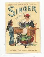 SINGER MACHINES A COUDRE CARTE PUBLICITAIRE (MOISSAC ET GAYRAL VALENCE D'AGEN) - Advertising