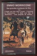 PORT INCLUS - CASSETTE AUDIO - TAPE - ENNIO MORRICONE - SES GRANDES MUSIQUES DE FILM - Cassettes Audio