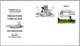 Exp. Internacional EXPO ZARAGOZA 2008 - Aragon. SPF/FDC Madrid 2008 - Exposiciónes Universales