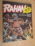 PF519 Album  RAHAN 1e SERIE N°15 , Broché , Couverture Noire , Très Bon état Général , Coté 15 E En BE Au BDM .... - Rahan