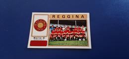 Figurina Calciatori Panini 1976/77 - 586 Formazione Reggina - Edizione Italiana