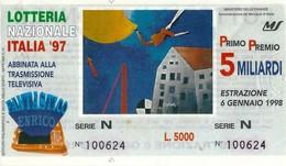 Biglietto LOTTERIA  NAZIONALE  ITALIA  -  Anno 1997.-  Estraz.  6  Gennaio  1998. - Biglietti Della Lotteria