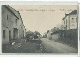 FOUCHES - Arlon - 2cole Des Garçons Et Centre Du Village - Arlon