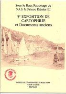 LIVRET EXPO CARTOPHILE ET DOCUMENTS DE MONACO 1988 - Autres