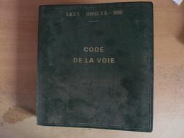 SNCF Code De La Voie Ce Que Je Vois Ce Que Je Fais  Comment Je Le Fais Chemin De Fer Train 1964 - Chemin De Fer & Tramway