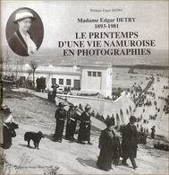 Une Famille Namuroise : Les Detry - Biographie