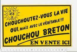 Autocollant 22 X 13cm Publicité Le Véritable Chouchou Breton Gastronomie Bretagne Marchand De Chouchoux Tradition21ADH17 - Autocollants