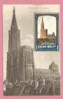 67 - STRASBOURG - Cathédrale - Vignette Couleur Strassburger Münster - CACAO WOLFF NEUDORF - Publicité - 3 Scans - Strasbourg