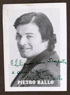 Musica Lirica - Autografo Del Tenore Pietro Ballo - Anni '80 - Autografi