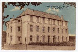 LA MOTHE ACHARD  -- Ecole D'agriculture De La Forêt --Façade De L'école..--carte Colorisée.........  à Saisir - La Mothe Achard