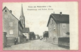 67 - GRUSS Aus MÜTTERSHOLZ - MUTTERSHOLTZ - Hauptstrasse Und Kathol. Kirche - Voir état - Non Classés
