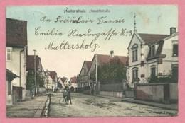 67 - MÜTTERSHOLZ - MUTTERSHOLTZ - Hauptstrasse - Non Classés