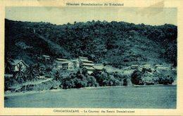 Misson Dominicaine De TRINIDAD -  Chacachacare   LE COUVENT - Trinidad