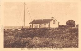 ¤¤  -   PREFAILLES    -    Le Sémaphore De La Pointe Saint-Gildas   -  ¤¤ - Préfailles