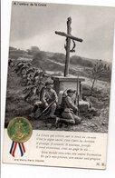 A L'OMBRE DE LA CROIX * CALVAIRE * SOLDATS * MACARON ET RUBAN En Relief - Geschichte
