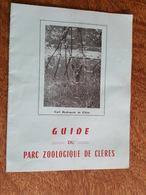 Guide Du Parc Zoologique De Clères, Cerf Hydropote De Chine, Nandous, Plan, Chateau, Aigrette - Sin Clasificación