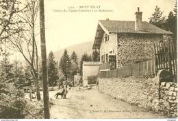 MONT-PILAT (42) - LE CHALET DU GARDE FORESTIER -1923    Bb-332 - Mont Pilat