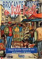 NANCY (54) BROCANTE PUCES EN VILLE VIEILLE - Carte Publicitaire - Aquarelle De Bernard Leroy - écrite Au Verso  TT RARE - Nancy