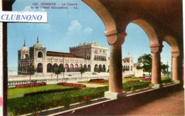 CPA - HENDAYE - LE CASINO VU DE L'HOTEL ESKUALDINA  (IMPECCABLE) - Hendaye