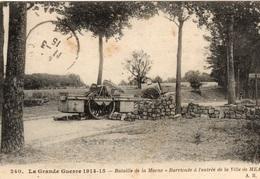 Bataille De La Marne - Barricade Ville De Meaux - 1915 - FREE SHIPPING - LIVRAISON GRATUITE -   C1 - Guerra 1914-18