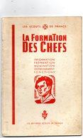 SCOUTISME -  Les Scouts De France -  LA FORMATION DES CHEFS - Other