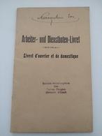 Livret D'ouvrier Et De Domestique , Société Métallurgique Des Terres Rouges , Division Esch-sur-alzette 1932 - Sin Clasificación