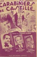 Les Carabiniers De Castille - Lina Margy (p: Fernand Bonifay - M: Jacques Ledru & Jean Jeepy), 1951 - Non Classés