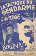 La Tactique Du Gendarme - Bourvil (p: Bourvil Et Lionel - M: Etienne Lorin), 1949 - Non Classés