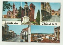 SALUTI DA CISLAGO - VEDUTE - NV  FG - Varese